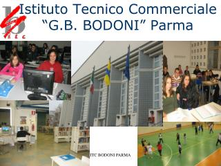 Istituto Tecnico Commerciale �G.B. BODONI� Parma