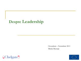Despre  Leadership