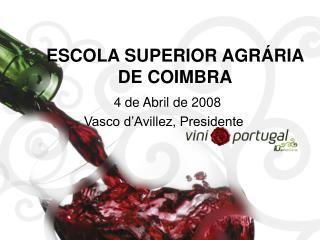 ESCOLA SUPERIOR AGR�RIA DE COIMBRA