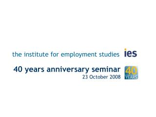 the institute for employment studies
