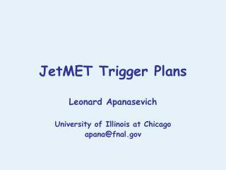 JetMET Trigger Plans