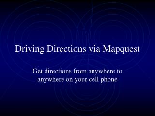 Driving Directions via Mapquest