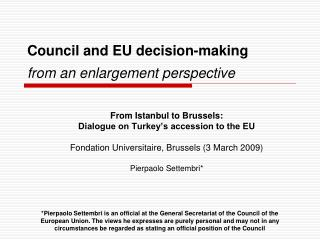 Council and EU decision-making from an enlargement perspective