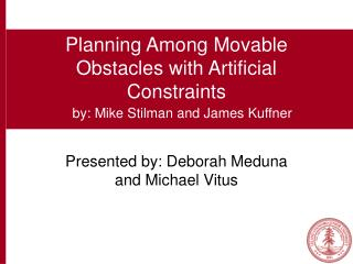 Planning Among Movable Obstacles with Artificial Constraints