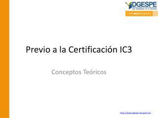 Previo a la Certificación IC3