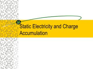 Static Electricity and Charge Accumulation