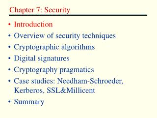 Introduction Overview of security techniques Cryptographic algorithms Digital signatures