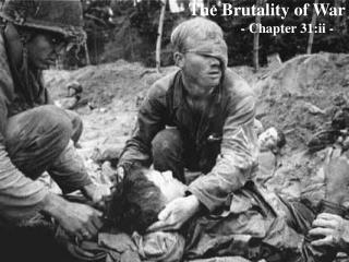 The Brutality of War - Chapter 31:ii -