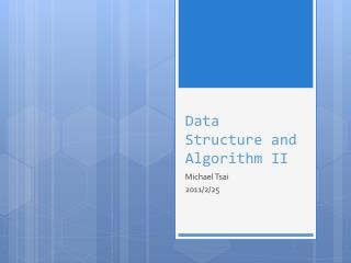 Data Structure and Algorithm II