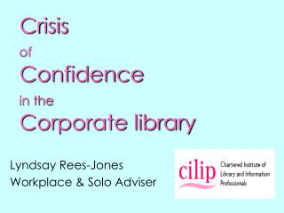 Crisis of Confidence in the Corporate library