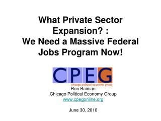 What Private Sector Expansion :  We Need a Massive Federal Jobs Program Now
