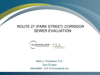 ROUTE 27 (PARK STREET) CORRIDOR	SEWER EVALUATION