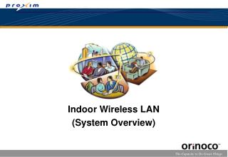 Indoor Wireless LAN (System Overview)