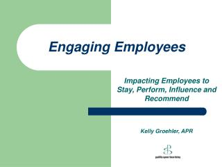 Engaging Employees