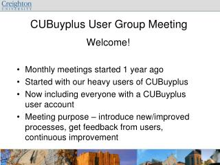 CUBuyplus User Group Meeting