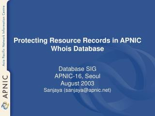 Protecting Resource Records in APNIC Whois Database