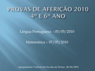 Provas de Aferição 2010 4º e 6º ano