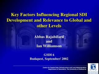 Key Factors Influencing Regional SDI Development and Relevance to Global and other Levels