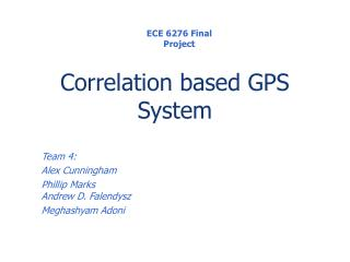 Correlation based GPS System