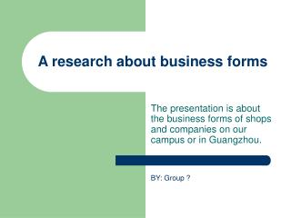 A research about business forms