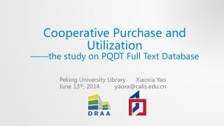 Cooperative Purchase and Utilization  ——the study on PQDT Full Text Database