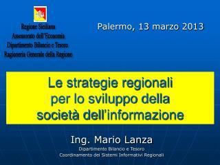 Le strategie regionali  per lo sviluppo della  società dell ' informazione