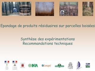 Epandage de produits résiduaires sur parcelles boisées Synthèse des expérimentations