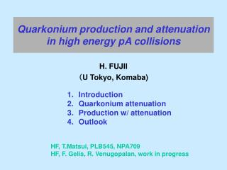 Quarkonium production and attenuation in high energy pA collisions