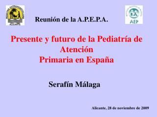 Presente y futuro de la Pediatría de Atención Primaria en España