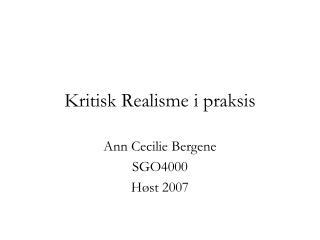 Kritisk Realisme i praksis