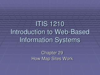 ITIS 1210 Introduction to Web-Based Information Systems