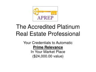 The Accredited Platinum  Real Estate Professional