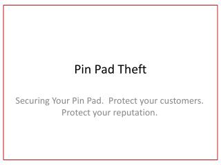 Pin Pad Theft