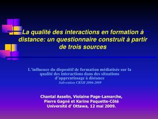 Chantal Asselin, Violaine Page-Lamarche, Pierre Gagné et Karine Paquette-Côté