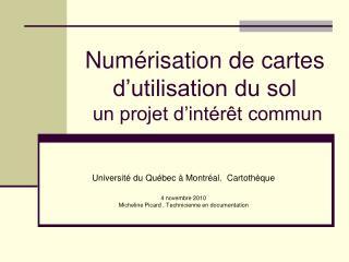 Numérisation de cartes d'utilisation du sol  un projet d'intérêt commun