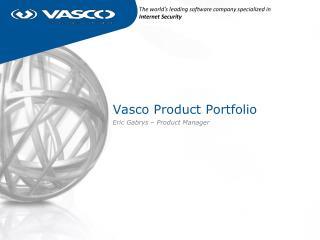 Vasco Product  Portfolio