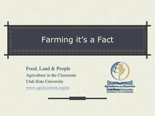 Farming it's a Fact
