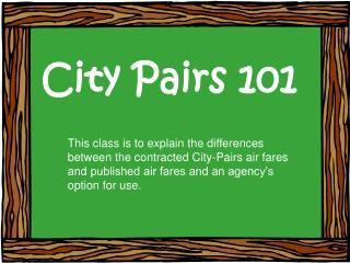 City Pairs 101