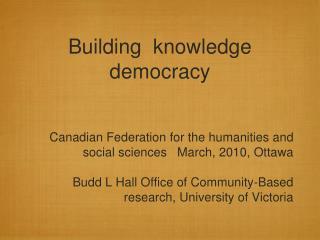 Building  knowledge democracy
