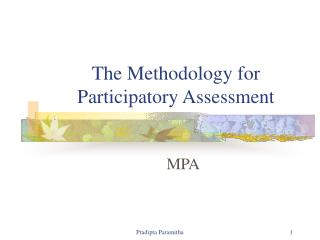 The Methodology for Participatory Assessment