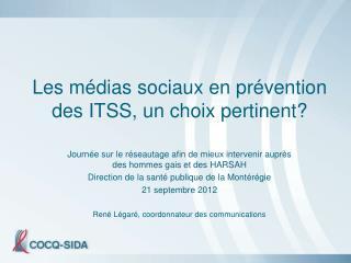 Les médias sociaux en prévention des ITSS, un choix pertinent?