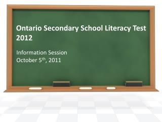 Ontario Secondary School Literacy Test 2012