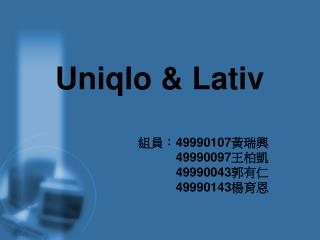 Uniqlo & Lativ