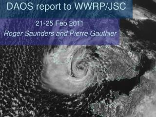 DAOS report to WWRP/JSC