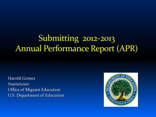 Submitting  2012-2013 Annual Performance Report (APR)