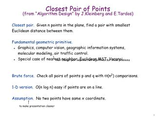 Closest Pair of Points (from �Algorithm Design� by J.Kleinberg and E.Tardos)