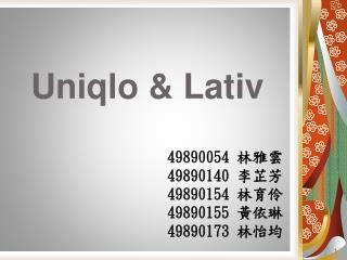 Uniqlo & Lativ