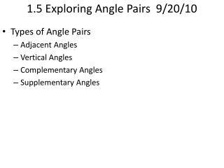 1.5 Exploring Angle Pairs  9/20/10
