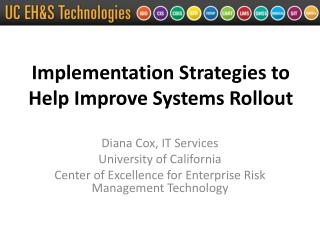 Implementation Strategies to Help Improve Systems Rollout