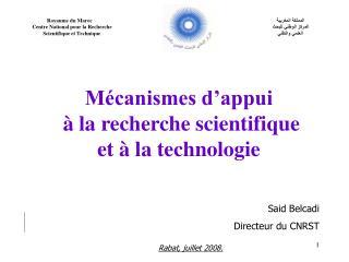 Mécanismes d'appui  à la recherche scientifique et à la technologie